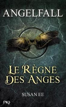 Couverture Angelfall, tome 2 : Le règne des Anges