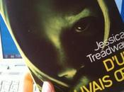 """D'un mauvais oeil"" Jessica Treadway"