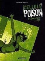 Cellule Poison t.3, de Laurent Astier