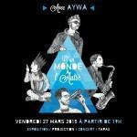 Le Delta présente «D'un monde à l'Autre» Concert d'Aywa / Exposition / Projection / Tapas