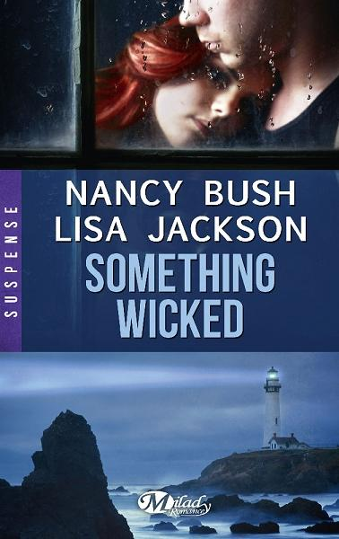 Couverture Wicked, tome 3 : Something Wicked
