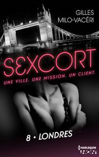Sexcort, tome 8: Londres de Gilles Milo-Vacéri