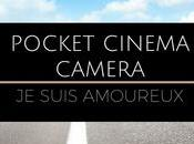 Decouverte BlackMagic Pocket