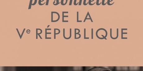 Une histoire personnelle de la Vème République – Alain Duhamel