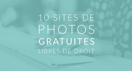 10 Sites De Photos Gratuites Libres De Droit A Voir