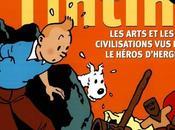 Tintin, arts civilisations héros d'Hergé
