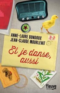Et je danse, aussi - A-L. Bondoux / J-C. Mourlevat