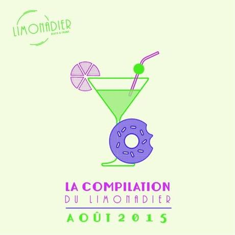La Compilation du Limonadier #18 – Août 2015