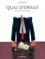 http://www.dargaud.com/bd/Quai-d-Orsay/Quai-d-Orsay-Integrale/Quai-d-Orsay-Integrale-tome-1-Chroniques-diplomatiques-Integrale