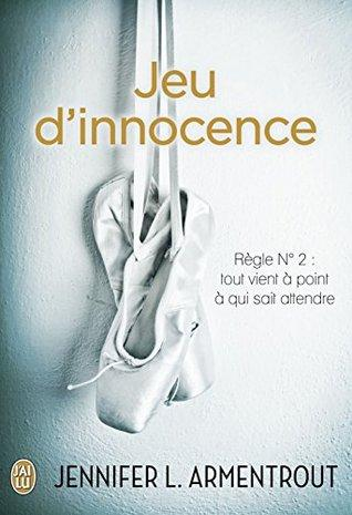Wait for You T.2 : Jeu d'Innocence - Jennifer L. Armentrout