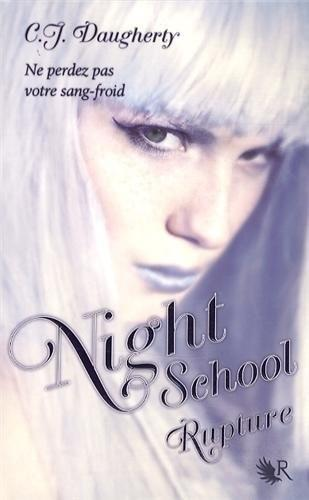 Couverture Night School, tome 3 : Rupture
