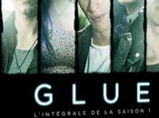 CONCOURS: Gagnez coffrets série Glue