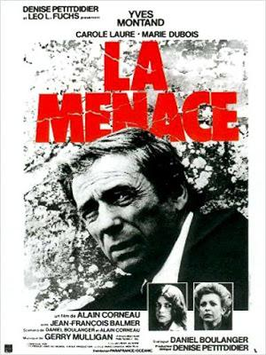 La Menace - Alain Corneau (1977)