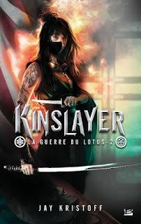 La Guerre du lotus, Tome 2 : Kinslayer - Jay Kristoff