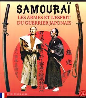 Samouraï. Les armes et l'esprit du guerrier japonais - Clive Sinclaire