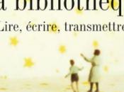 Cécile Ladjali bibliothèque; Lire, écrire, transmettre