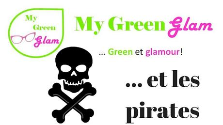 My Green Glam et les pirates