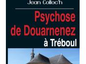 Psychose Douarnenez Tréboul