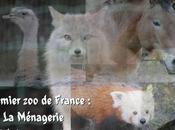 premier France Ménagerie- histoire, animaux...