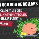 problèmes mathÊmatiques un 1 million de dollars $ du millÊnaire