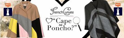 French Curves #20 :  Cape ou Poncho???