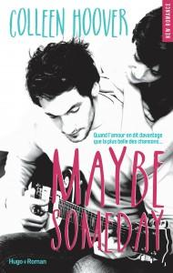 Maybe Someday de Colleen Hoover – entre lecture et musique