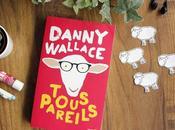 Tous pareils, Danny Wallace. quand c'est tendance d'imiter autres.