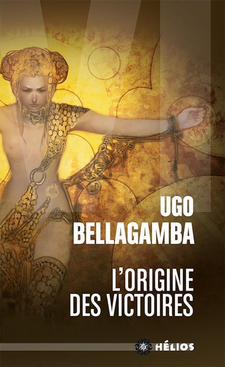 L'origine des victoires – Ugo Bellagamba {25}