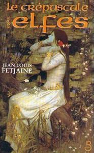 Stop ou encore : La Trilogie des elfes de Jean-Louis Fetjaine