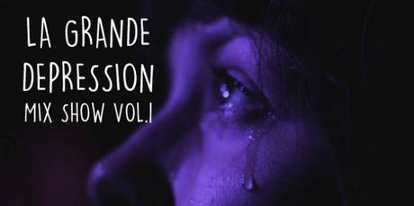 La Grande Depression Mix Show volume 1