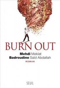 Burn-out - Mehdi Meklat - Badroudine Saïd Abdallah