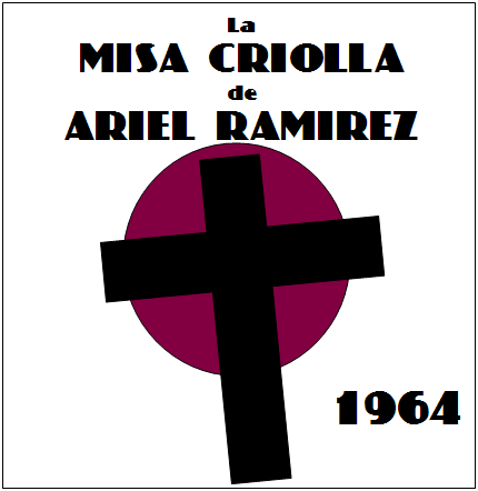 Ariel-Ramirez---Misa-Criolla-01