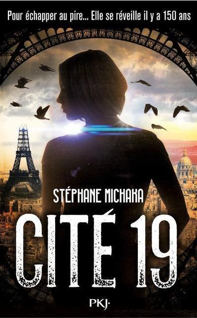 Cité 19 (tome 1 ville noire) de Stéphane Michaka {28}