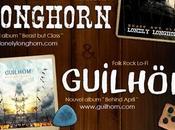 Concert sortie albums Guilhöm Lonely Longhorn