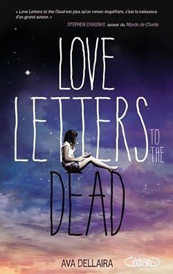 Couverture Love Letters to the Dead / La Vie, la mort, l'amour