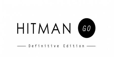 Hitman GO: Definitive Edition est disponible sur PS4, Vita et PC via Steam