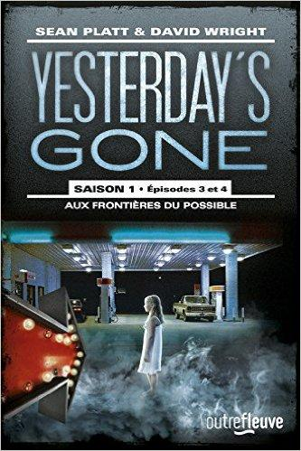 Yesterday's Gone - Saison 1 - Episodes 3 & 4