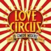 Love Circus Officiel (@lovecircusofficiel) * Instagram photos and videos