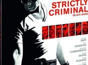 Critique Bluray: Strictly Criminal