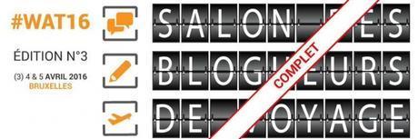 WAT16 : les temps forts du salon des blogueurs de voyage