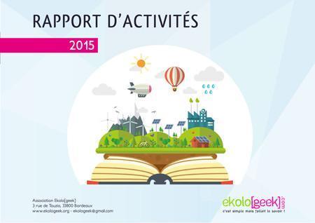 Rapport d'activités 2015 de l'association Ekolo[geek]