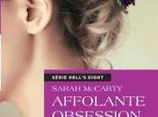 Hell's eight tome Affolante obsession Sarah McCarty