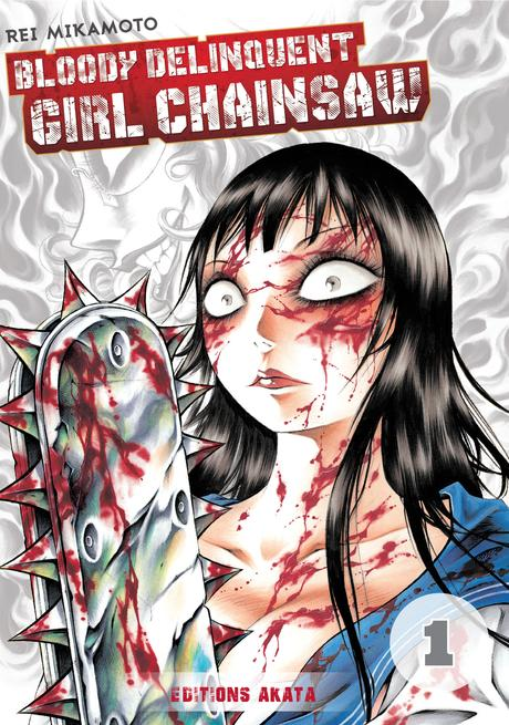 Bloody-Delinquent-Girl-Chainsaw-Akata-manga-tome-1