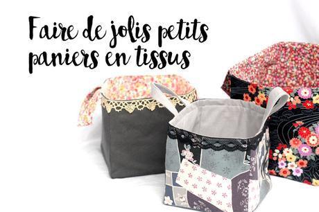 [DIY] Les jolis paniers de ma Maman