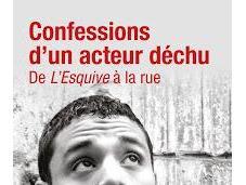 Confessions d'un acteur déchu, lire absolument