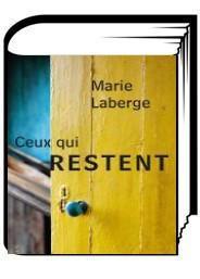 Ceux qui restent- Marie Laberge {34}
