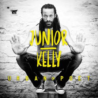 Junior Kelly - Urban Poet (Irievibrations Records / Socadisc)