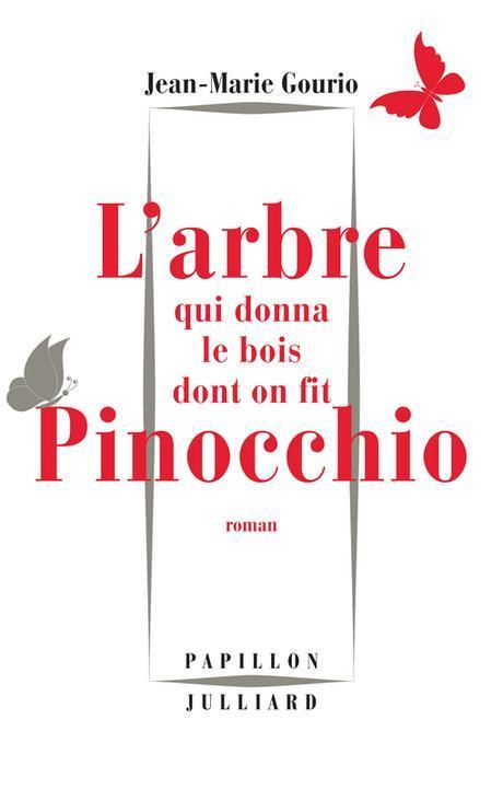 L'arbe qui donna le bois dont on fit Pinocchio de Gourio
