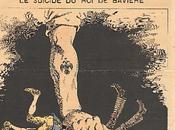 mort Bavière, suicide? version 'Grelot, journal satirique parisien (juin 1886)
