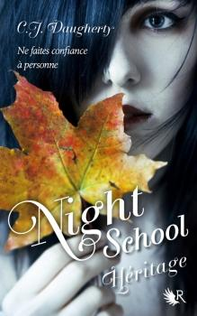 Night School, tome 2 - Héritage